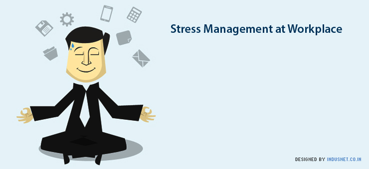 stress management in modern organizations Stress management at workplace with knowing that stress is widespread in organizations and potentially is harmful, the organisations and persons should pay special attention to manage stress effectively.