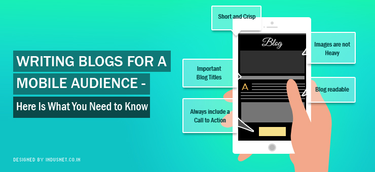 Writing Blogs for a Mobile Audience : Here Is What You Need