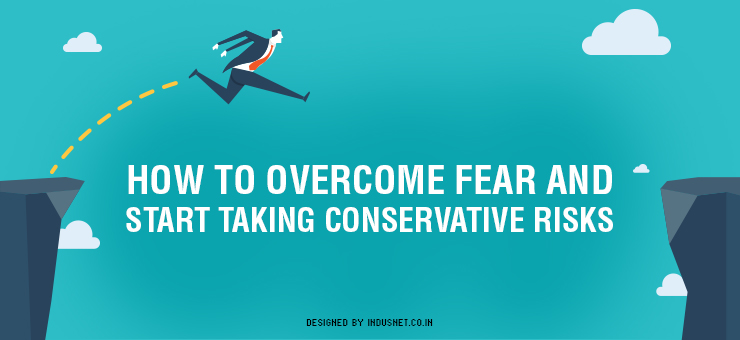 fear and how to overcome it