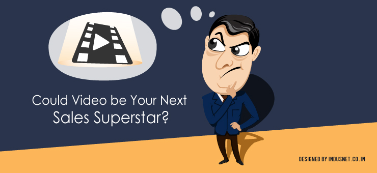 Could Video be Your Next Sales Superstar?