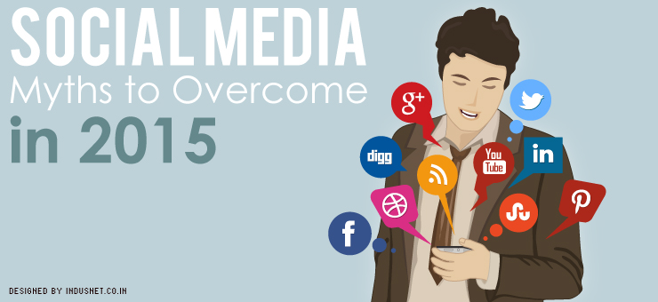 Social Media Myths to Overcome in 2015