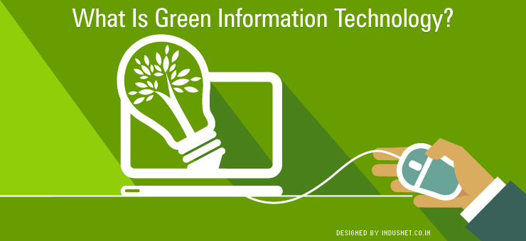 What Is Green Information Technology?