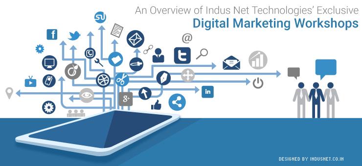 An Overview of Indus Net Technologies' Exclusive Digital Marketing Workshops