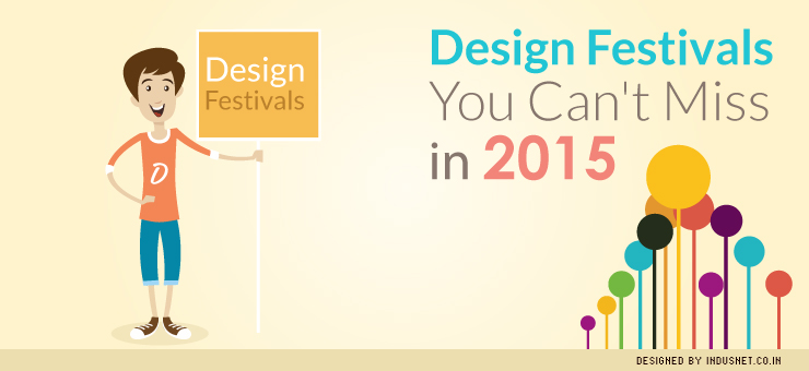 5 Design Festivals You Can't Miss in 2015