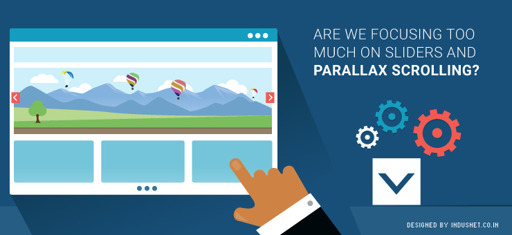 Are We Focusing Too Much on Sliders and Parallax Scrolling?