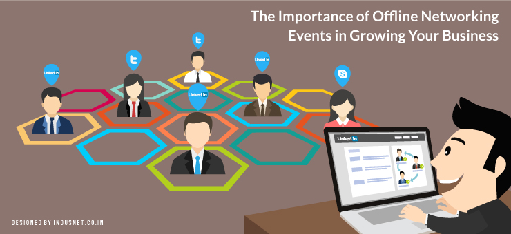 The Importance of Offline Networking Events in Growing Your Business