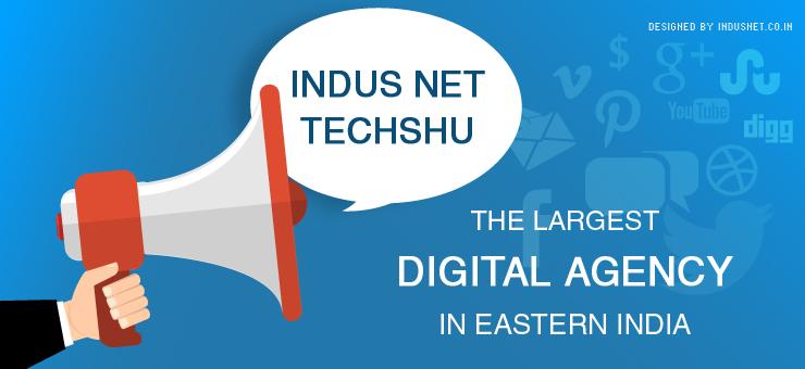 Indus Net Techshu – The Largest Digital Agency In Eastern India